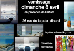 Dinard : Vernissage Paul Le Gallou dimanche 8 avril 2012